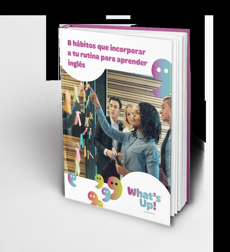 WHA - 8 hábitos que incorporar a tu rutina para aprender inglés - Portada (1).png